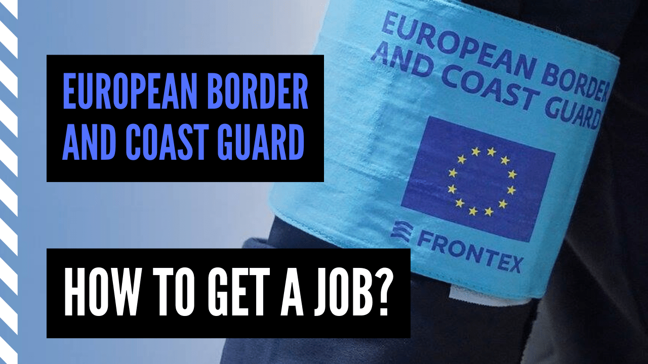 How to get a job at the European Border and Coast Guard